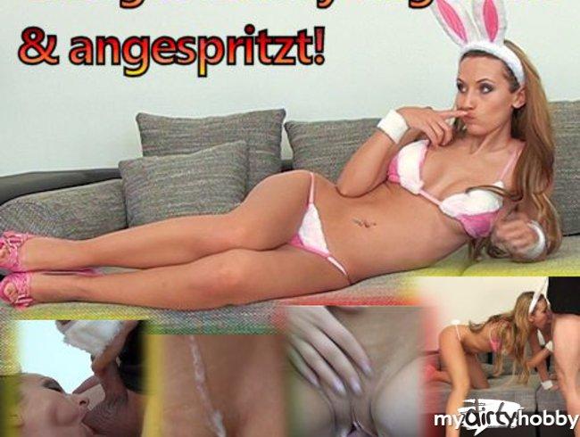 Gieriges Bunny angefickt & angespritzt!