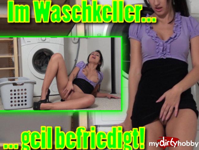 Im Waschkeller geil befriedigt
