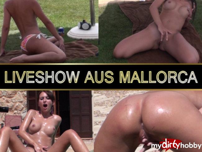 Liveshow aus Mallorca - Heiß und Feucht!